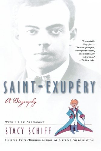 Stacy Schiff Saint Exupery A Biography