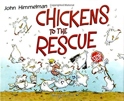 John Himmelman Chickens To The Rescue