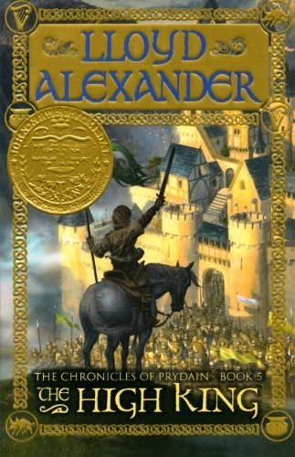 Lloyd Alexander The High King The Chronicles Of Prydain Book 5
