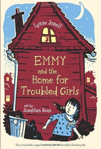 Lynne Jonell Emmy And The Home For Troubled Girls