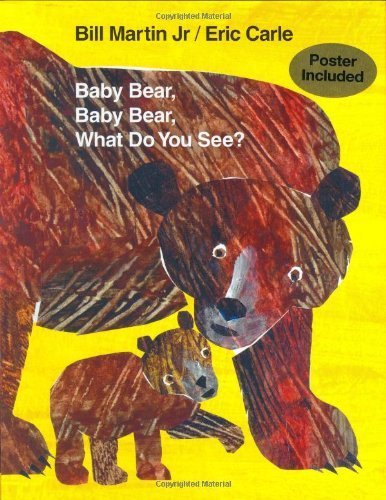 Bill Martin Baby Bear Baby Bear What Do You See?