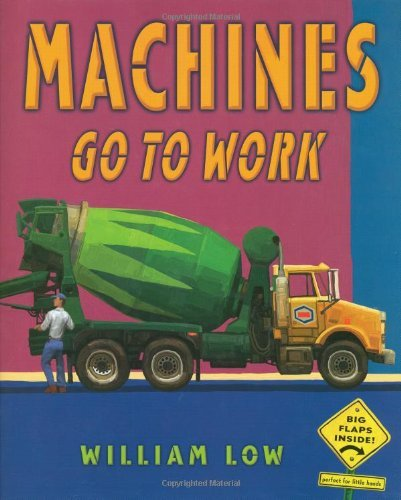 William Low Machines Go To Work