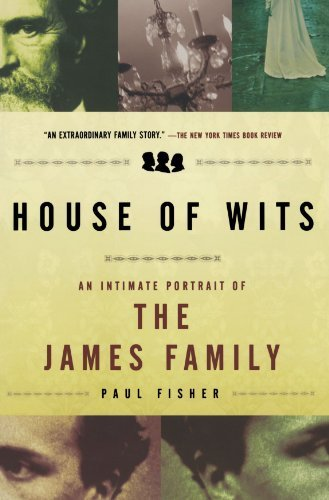 Fisher Paul House Of Wits An Intimate Portrait Of The James Family