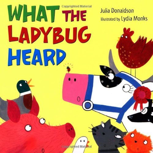 Julia Donaldson What The Ladybug Heard