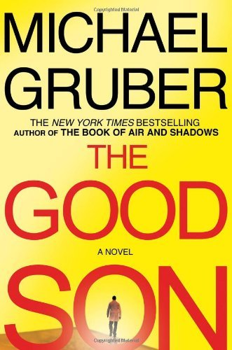Michael Gruber Good Son The