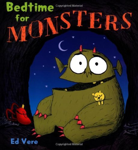 Ed Vere Bedtime For Monsters A Picture Book