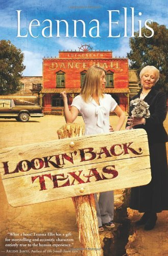 Leanna Ellis Lookin' Back Texas