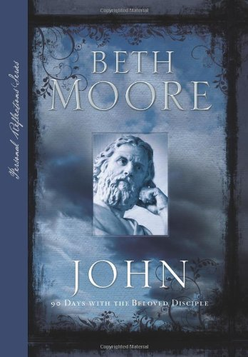 Beth Moore John 90 Days With The Beloved Disciple