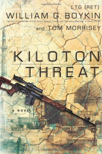 William G. Boykin Kiloton Threat