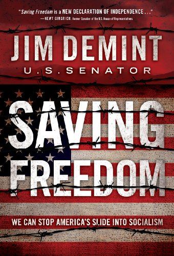 Jim Demint Saving Freedom We Can Stop America's Slide Into Socialism