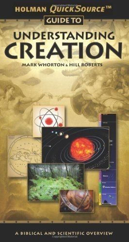 Mark Whorton Holman Quicksource Guide To Understanding Creation