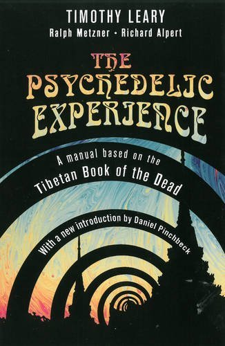 Timothy Leary The Psychedelic Experience Revised