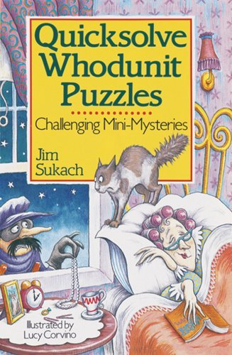 Jim Sukach Quicksolve Whodunit Puzzles Challenging Mini Mysteries