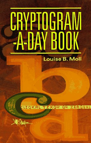 Louise B. Moll Cryptogram A Day Book