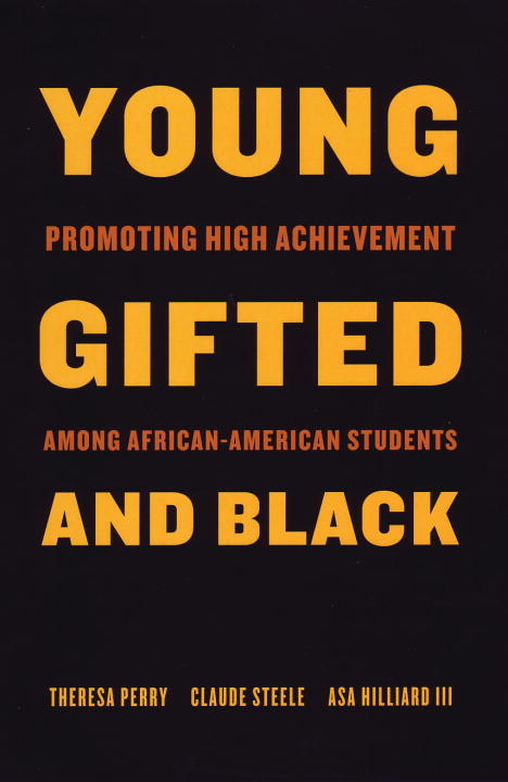 Theresa Perry Young Gifted And Black Promoting High Achievement Among African American