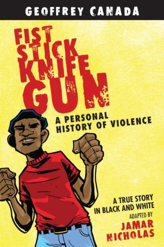 Geoffrey Canada Fist Stick Knife Gun A Personal History Of Violence