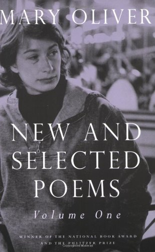 Mary Oliver New And Selected Poems Volume One
