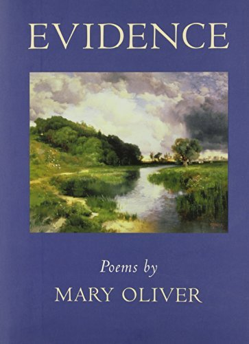 Mary Oliver Evidence