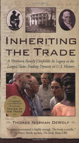 Thomas Norman Dewolf Inheriting The Trade A Northern Family Confronts Its Legacy As The Lar