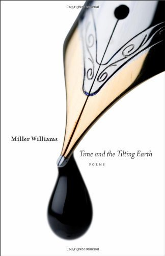 Miller Williams Time And The Tilting Earth