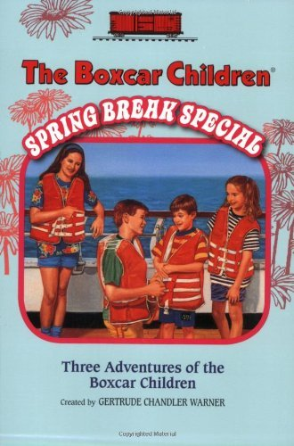 Gertrude Chandler Warner Boxcar Children Spring Break Special The The Mystery Cruise The Black Pearl Mystery The My
