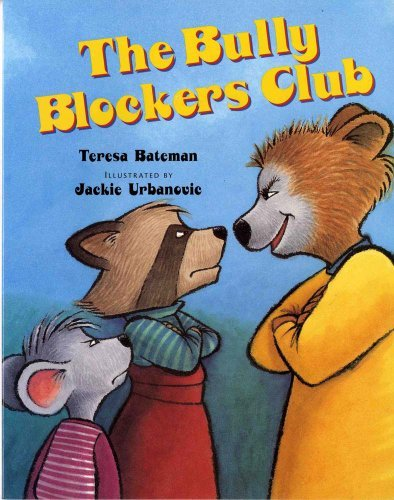 Teresa Bateman The Bully Blockers Club