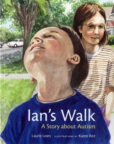 Laurie Lears Ian's Walk A Story About Autism