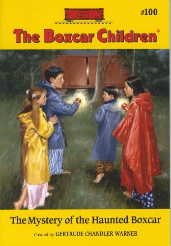 Gertrude Chandler Warner The Mystery Of The Haunted Boxcar
