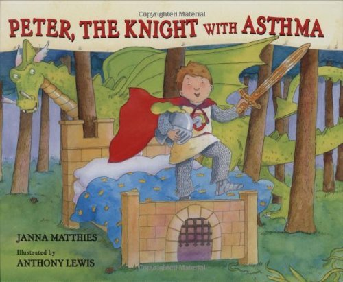 Janna Matthies Peter The Knight With Asthma
