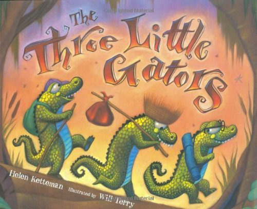Helen Ketteman The Three Little Gators