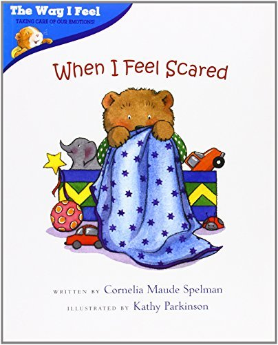 Cornelia Maude Spelman When I Feel Scared