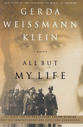 Gerda Weissmann Klein All But My Life