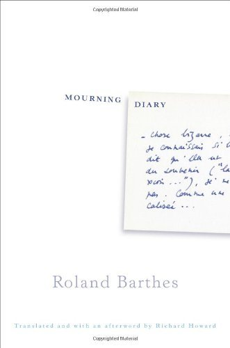 Roland Barthes Mourning Diary October 26 1977 September 15 1979