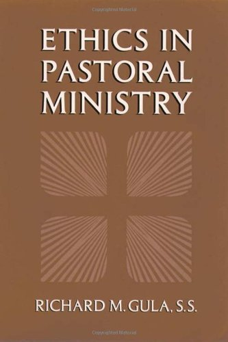 Richard Gula Ethics In Pastoral Ministry