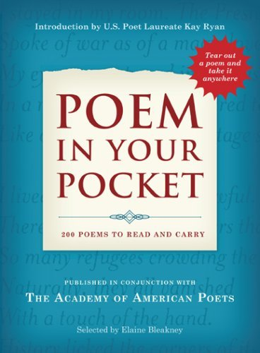 Academy Of American Poets Inc Poem In Your Pocket 200 Poems To Read And Carry