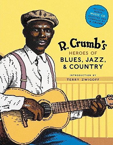 Crumb R. R. Crumb's Heroes Of Blues Jazz & Country