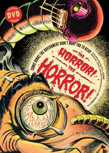 Jim Trombetta The Horror! The Horror! Comic Books The Government Didn't Want You To Rea
