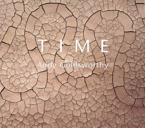 Andy Goldsworthy Time