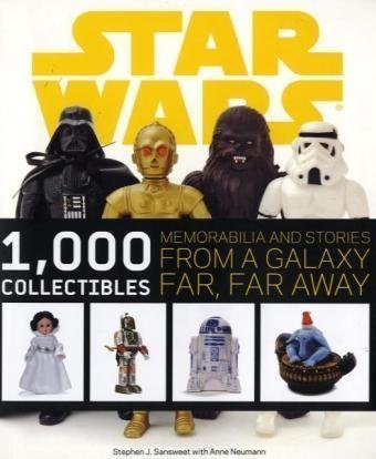 Stephen J. Sansweet Star Wars 1 000 Collectibles