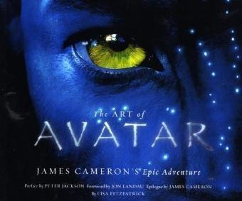 Peter Jackson The Art Of Avatar James Cameron's Epic Adventure