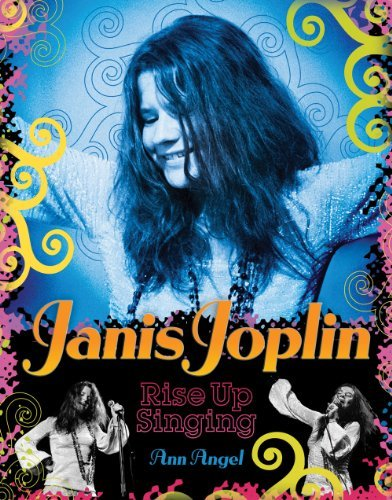 Ann Angel Janis Joplin Rise Up Singing