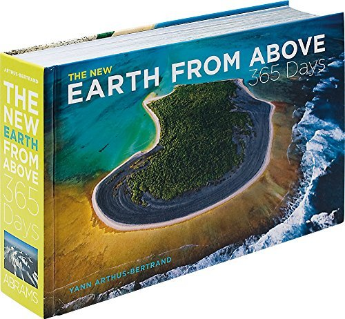 Yann Arthus Bertrand The New Earth From Above 365 Days Updated Revise