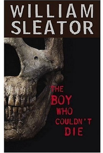 William Sleator The Boy Who Couldn't Die