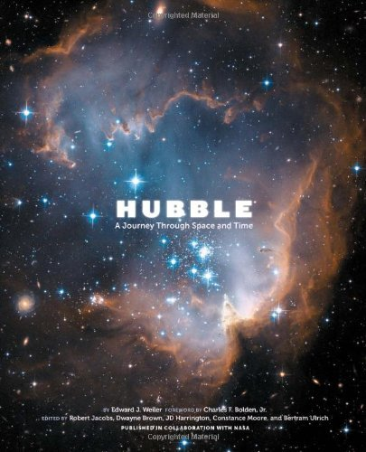 Edward Weiler Hubble A Journey Through Space And Time