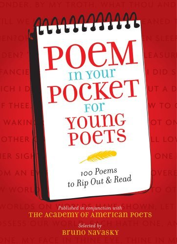 Academy Of American Poets Inc Poem In Your Pocket For Young Poets 100 Poems To Rip Out & Read