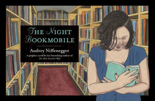 Audrey Niffenegger The Night Bookmobile