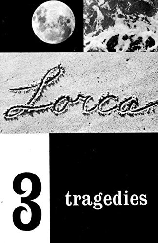 Federico Garcia Lorca Three Tragedies Blood Wedding Yerma Bernarda Alba Revised