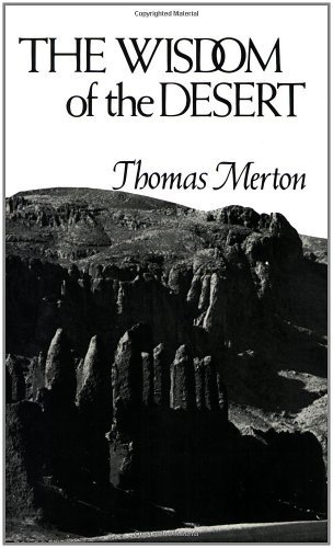 Thomas Merton The Wisdom Of The Desert Revised