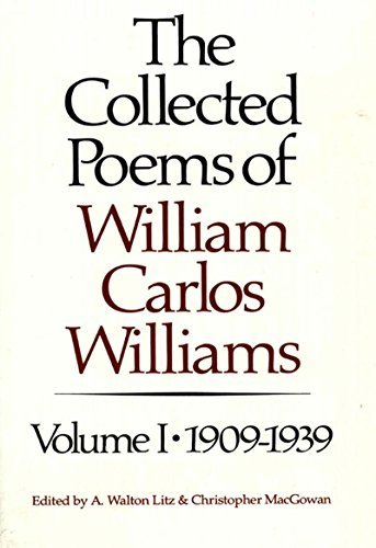 William Carlos Williams The Collected Poems Of William Carlos Williams 1909 1939