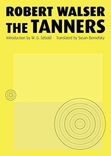 Robert Walser The Tanners